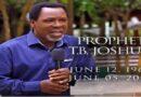 Prophet TB Joshua, his life, times, legacy